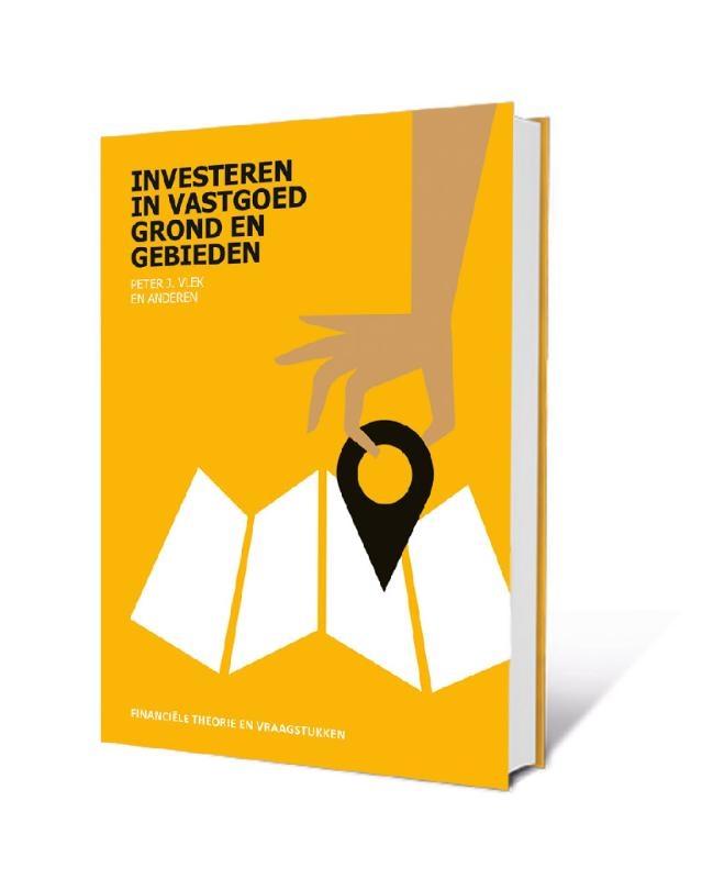 Peter Vlek, Wim Rust, Paul Schrama,Investeren in Vastgoed, Grond en Gebieden