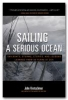 Kretschmer, John,Sailing a Serious Ocean
