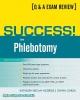 Becan-McBride, Kathleen,   Garza, Diana,Success! in Phlebotomy