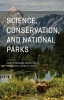 Steven R. Beissinger,   David D. Ackerly,   Holly Doremus,   Gary E. Machlis,Science, Conservation, and National Parks