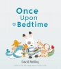 Melling, David,Once Upon a Bedtime