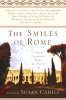 The Smiles Of Rome,A Literary Companion For Readers And Travelers
