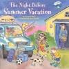 Wing, Natasha,The Night Before Summer Vacation