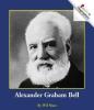 Mara, Wil,Alexander Graham Bell