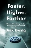 Ewing Jack,Faster, Higher, Farther