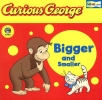 Houghton Mifflin Company,Curious George Bigger and Smaller