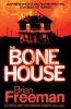 Freeman, Brian,The Bone House