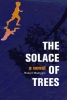 Madrygin, Robert,The Solace of Trees
