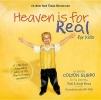 Burpo, Todd,   Burpo, Sonja,Heaven is for Real for Kids