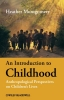 Montgomery, Heather,An Introduction to Childhood