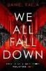 Daniel Kalla,We All Fall Down