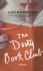 Lisi  Harrison,The Dirty Book Club
