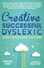 Rooke, Margaret,Creative, Successful, Dyslexic