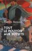 Patrick  Besson,Tout le pouvoir aux soviets