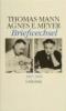 Mann, Thomas,Thomas Mann / Agnes E. Meyer. Briefwechsel 1937 - 1955