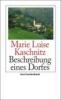 Kaschnitz, Marie Luise,Beschreibung eines Dorfes