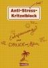 Haubner, Antje,Anti-Stress Kritzelblock