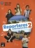 ,<b>Reporteros Internacionales 2, libro del alumno</b>