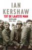<b>Ian  Kershaw</b>,Tot de laatste man