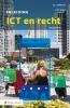 <b>S.L.  Gellaerts, C.M.  Jobse</b>,Inleiding ICT en recht