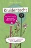 <b>Marjolein  Holtkamp</b>,Kruidentocht