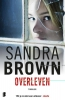 Sandra  Brown,Overleven