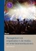 Joost  Scholten ,Management en organisatie in de creatieve industrie (derde druk)