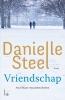 Danielle  Steel,Vriendschap