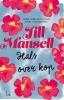 <b>Jill  Mansell</b>,Hals over kop