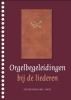 <b>Orgelbegeleidingen bij de liederen</b>,(nummers 401-659)