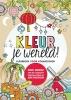 <b>Marcel  Flier</b>,Kleur je wereld