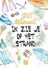 Jill  Mansel,Ik zie je op het strand - grote letter uitgave
