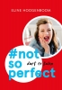 Eline  Hoogenboom,#not so perfect (Midprice)