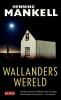 Henning  Mankell,Wallanders wereld