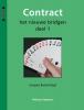 Jacques  Barendregt, Heleen  Barendregt,Contract het nieuwe bridgen deel 1