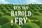 <b>Rachel  Joyce</b>,De onwaarschijnlijke reis van Harold Fry DL