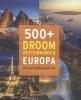 Henning  Aubel,500+ droombestemmingen Europa