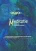 Osho,Meditatie, de eerste en laatste vrijheid