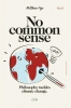 <b>Matthew  Pye</b>,No Common Sense