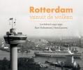 <b>Bart Hofmeester</b>,Rotterdam vanuit de wolken