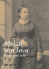 Vilan van de Loo,Dochter van Indië. Melati van Java (1853-1927). Biografie