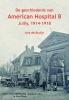 <b>Aris de Bruijn</b>,De geschiedenis van American Hospital B