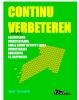 <b>Bert  Teeuwen</b>,Continu verbeteren met  kaizenteams verbeterteams small group activity (SGA)daily scrum stand up meeting a3-rapporten