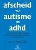 Pieter  Duker,Afscheid van autisme en adhd