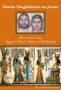 <b>Gabriela  Gaastra-Levin</b>,Maria Magdalena en Jezus  Deel II