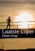 <b>Eildert  Dragt</b>,Laatste Loper