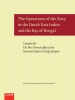 ,<b>The Operations of the Navy in the Dutch East Indies and the Bay of Bengal</b>