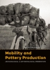 ,Mobility and pottery production