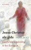 <b>Franz  Jalics</b>,Jezus Christus als gids
