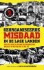 <b>Koen  Scharrenberg, Joris van der Aa</b>,Georganiseerde misdaad in de Lage Landen deel 2